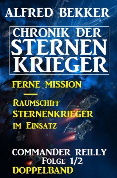 Commander Reilly Folge 1/2 Doppelband Chronik der Sternenkrieger