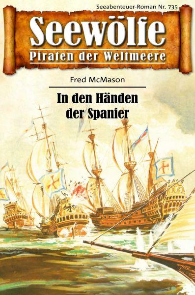 Seewölfe - Piraten der Weltmeere 735