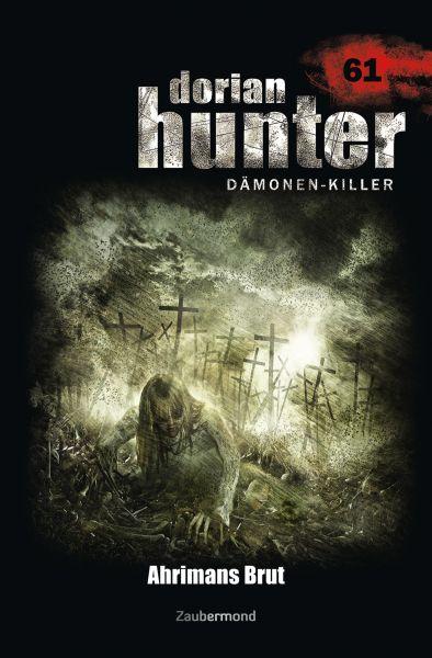 Dorian Hunter 61 – Ahrimans Brut