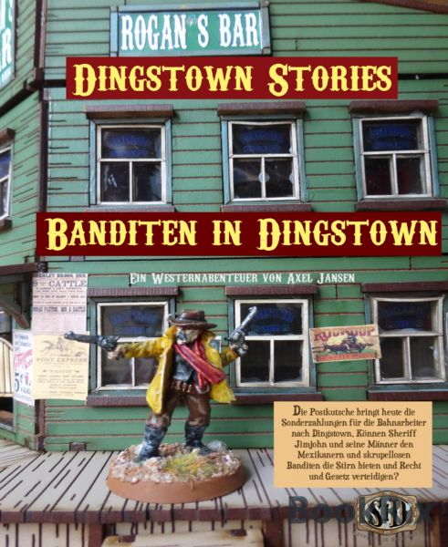 Banditen in Dingstown