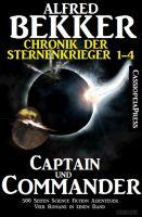 Captain und Commander: Chronik der Sternenkrieger