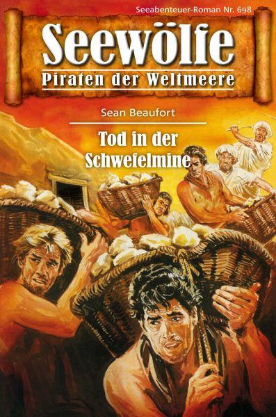 Seewölfe - Piraten der Weltmeere 698