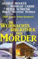 Die Weihnachtsbibliothek der Mörder 2016