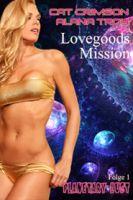 Lovegoods Mission – Im Rausch der Schwerelosigkeit