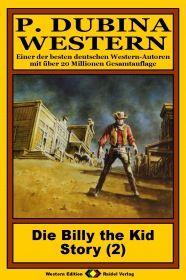 P. Dubina Western, Bd. 02: Die Billy the Kid Story (2. Teil)
