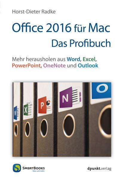 Office 2016 für Mac - Das Profibuch