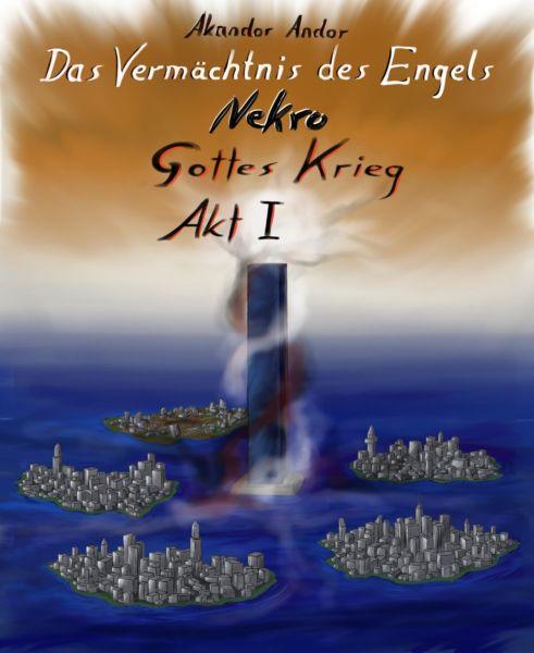 Das Vermächtnis des Engels Nekro - Gottes Krieg