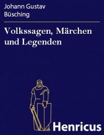 Volkssagen, Märchen und Legenden