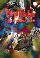 Perry Rhodan: Der Posbi-Krieg (Sammelband)