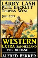 Western Extra Sammelband: Vier Romane Juni 2017