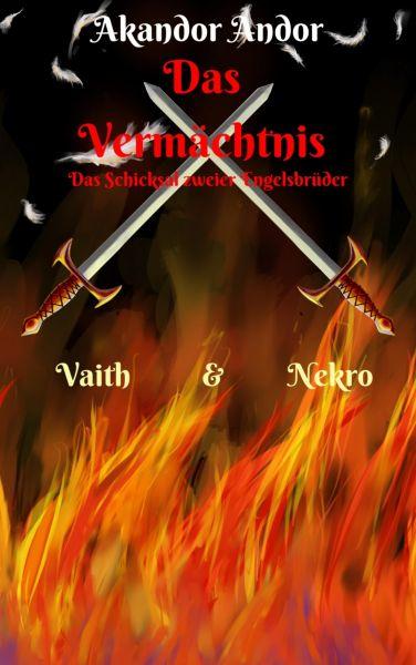 Das Vermächtnis - Vaith & Nekro