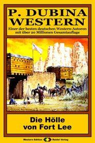 P. Dubina Western 42: Die Hölle von Fort Lee