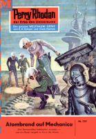 Perry Rhodan 129: Atombrand auf Mechanica (Heftroman)