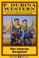 P. Dubina Western, Bd. 09: Der eiserne Sergeant