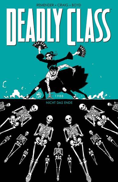 Deadly Class 6: Nicht das Ende