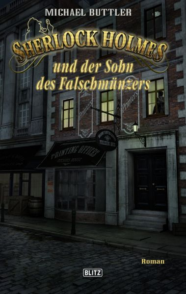 Sherlock Holmes - Neue Fälle 24: Sherlock Holmes und der Sohn des Falschmünzers