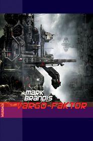 Mark Brandis - Vargo-Faktor