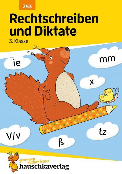 Rechtschreiben und Diktate 3. Klasse