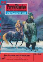 Perry Rhodan 542: Die Stunde der Zentauren (Heftroman)