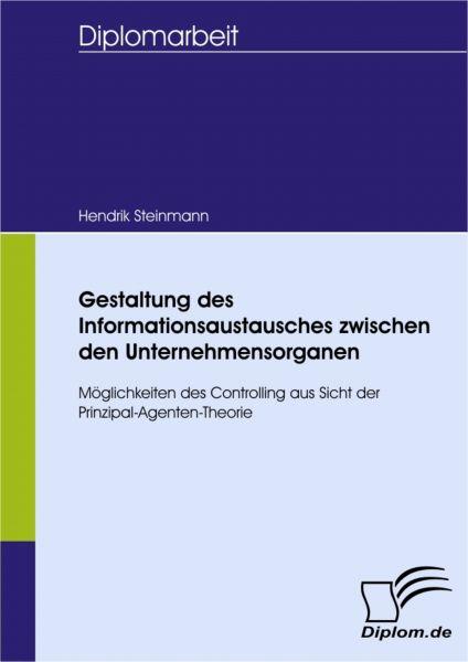 Gestaltung des Informationsaustausches zwischen den Unternehmensorganen - Möglichkeiten des Controll