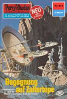Perry Rhodan 914: Begegnung auf Zaltertepe (Heftroman)