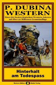 P. Dubina Western, Bd. 24: Hinterhalt am Todes-Pass