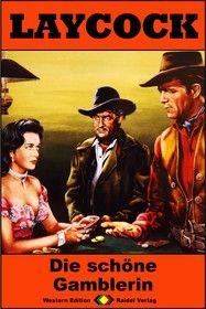 Laycock Western 201: Die schöne Gamblerin