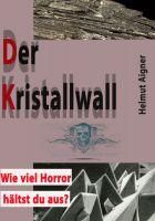 Der Kristallwall