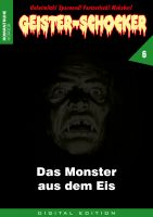 Geister-Schocker 06 - Das Monster aus dem Eis