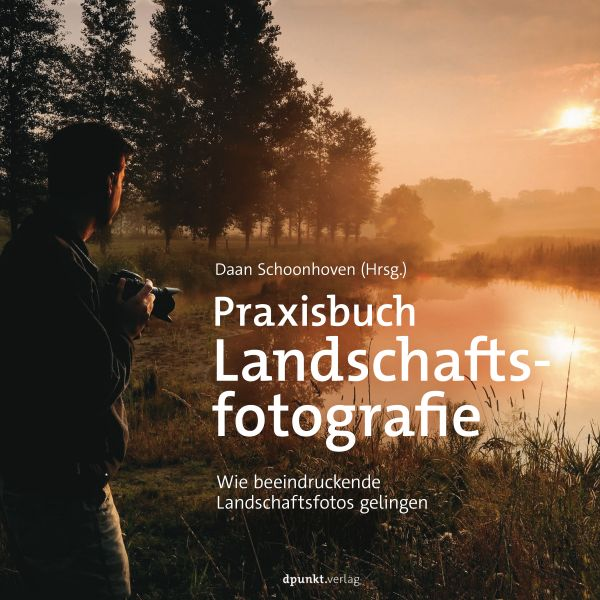 Praxisbuch Landschaftsfotografie