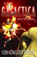 Lex Galactica 04 - Vom König der Sterne