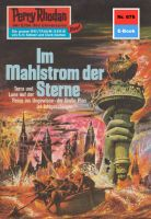 Perry Rhodan 676: Im Mahlstrom der Sterne (Heftroman)