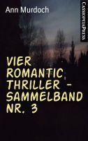 Vier Romantic Thriller - Sammelband Nr. 3