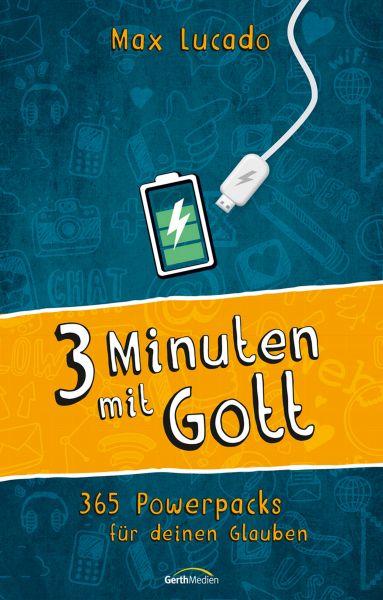 Drei Minuten mit Gott