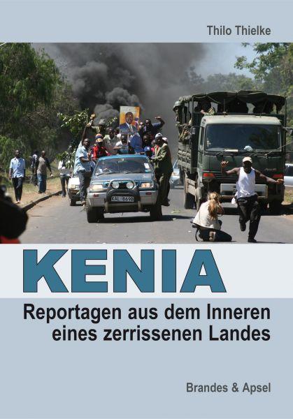 KENIA: Reportagen aus dem Inneren eines zerissenen Landes