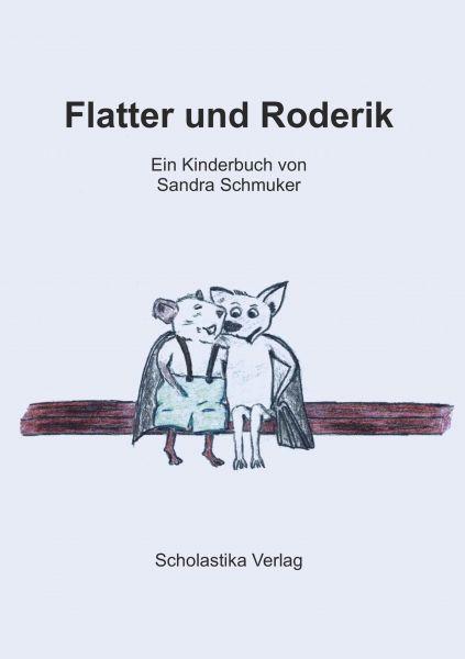 Flatter und Roderik