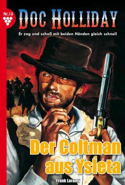 Doc Holliday 10 – Western
