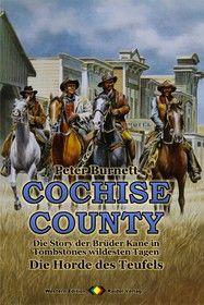 COCHISE COUNTY Western 06: Die Horde des Teufels