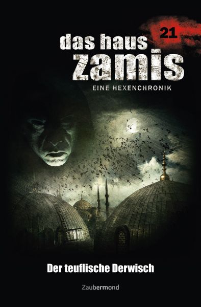 Das Haus Zamis 21 - Der teuflische Derwisch