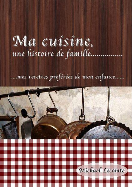 Ma cuisine, une histoire de famille