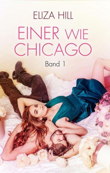 Einer wie Chicago: Band 1