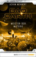 Bad Earth 7 - Science-Fiction-Serie