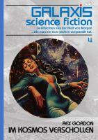 GALAXIS SCIENCE FICTION, Band 4: IM KOSMOS VERSCHOLLEN