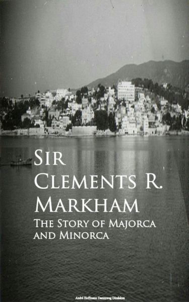 The Story of Majorca and Minorca
