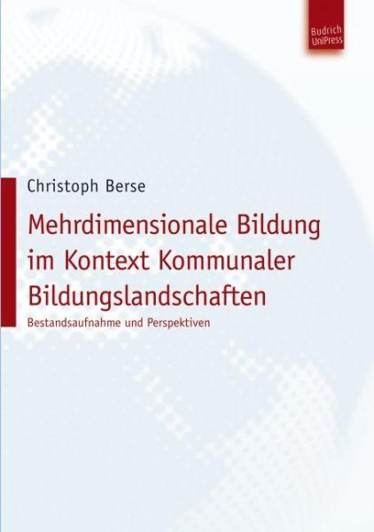Mehrdimensionale Bildung im Kontext Kommunaler Bildungslandschaften