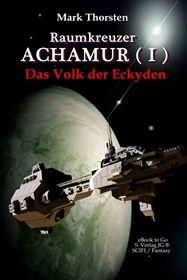 Raumkreuzer ACHAMUR (I)