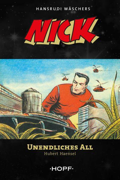Nick 7: Unendliches All