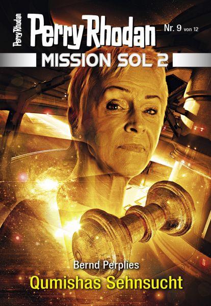 Mission SOL 2020 / 9: Qumishas Sehnsucht