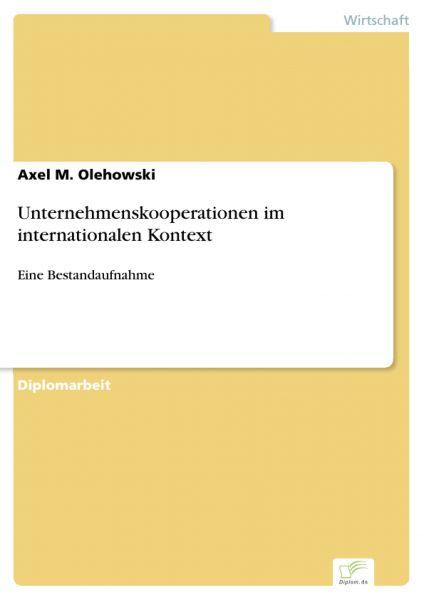 Unternehmenskooperationen im internationalen Kontext