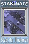 STAR GATE 007: Stadt der Illusionen